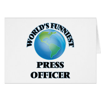 World's Funniest Press Officer Greeting Cards