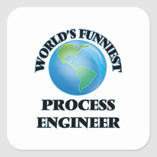 World's Funniest Process Engineer Square Stickers