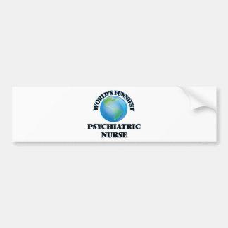 World's Funniest Psychiatric Nurse Car Bumper Sticker