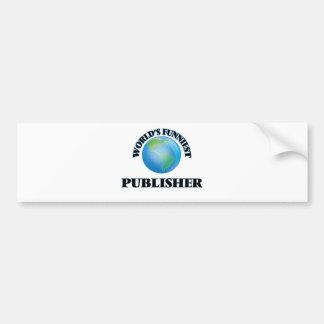 World's Funniest Publisher Car Bumper Sticker