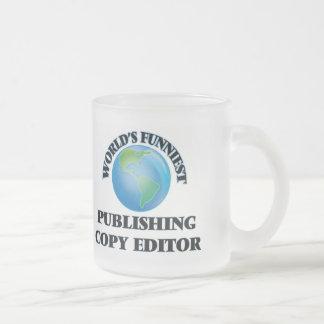 World's Funniest Publishing Copy Editor Coffee Mugs