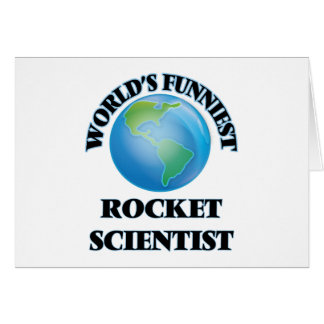 World's Funniest Rocket Scientist Greeting Cards