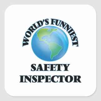 World's Funniest Safety Inspector Square Sticker