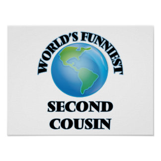 World's Funniest Second Cousin Poster