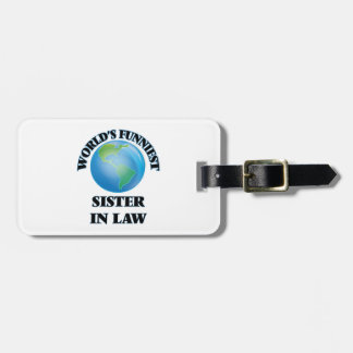 World's Funniest Sister-in-Law Luggage Tag