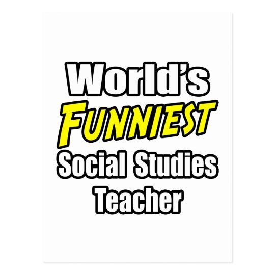World's Funniest Social Studies Teacher Postcard
