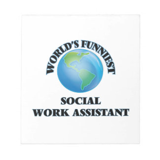World's Funniest Social Work Assistant Memo Note Pads