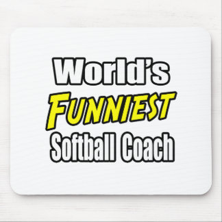 World's Funniest Softball Coach Mouse Pad