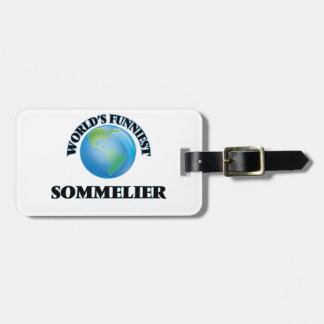 World's Funniest Sommelier Bag Tag