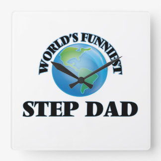 World's Funniest Step-Dad Square Wall Clock