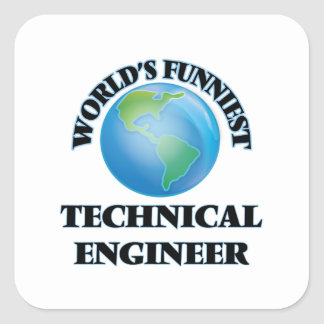 World's Funniest Technical Engineer Square Stickers