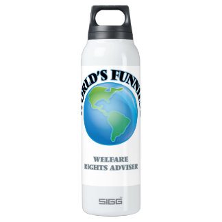 World's Funniest Welfare Rights Adviser 16 Oz Insulated SIGG Thermos Water Bottle