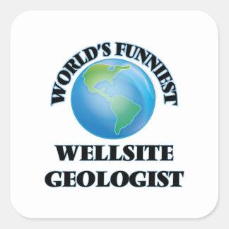 World's Funniest Wellsite Geologist Square Sticker