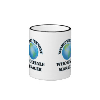 World's Funniest Wholesale Manager Coffee Mug