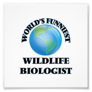 World's Funniest Wildlife Biologist Art Photo