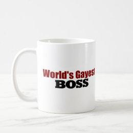World'S Gayest Boss Coffee Mug