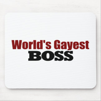 World'S Gayest Boss Mouse Pad
