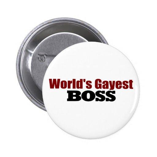 World'S Gayest Boss Pin