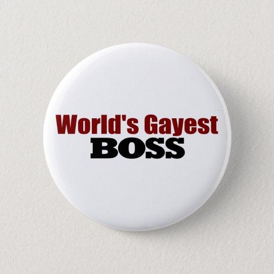 World'S Gayest Boss Pinback Button