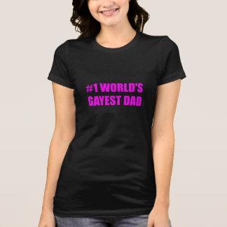 Worlds Gayest Dad T-Shirt