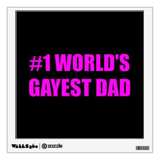 Worlds Gayest Dad Wall Decal