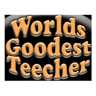 Worlds Goodest Teecher Funny Teacher Gift Postcard
