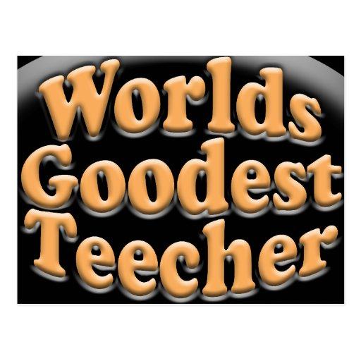 Worlds Goodest Teecher Funny Teacher Gift Postcards