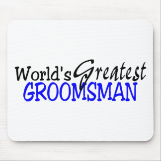 Worlds Greastest Groomsman Blue Black Mouse Pad