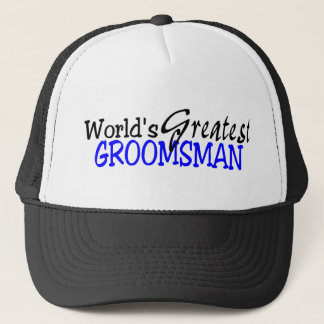 Worlds Greastest Groomsman Blue Black Trucker Hat