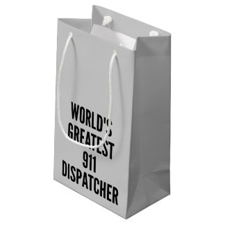 Worlds Greatest 911 Dispatcher Small Gift Bag