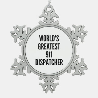 Worlds Greatest 911 Dispatcher Snowflake Pewter Christmas Ornament