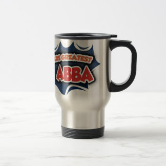 World's Greatest Abba 15 Oz Stainless Steel Travel Mug
