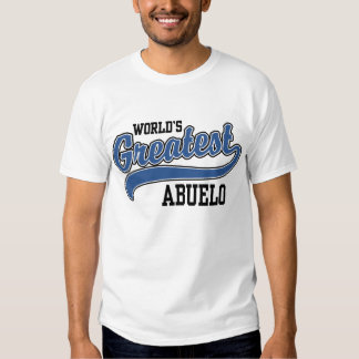 World's Greatest Abuelo T-shirts