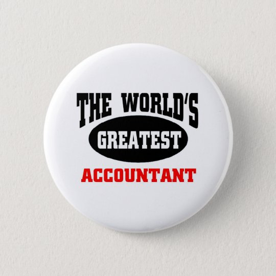 World's  greatest Accountant Button