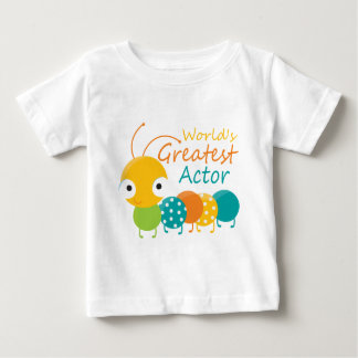 World's Greatest Actor Baby T-Shirt
