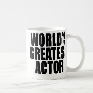 World's Greatest  Actor Coffee Mug