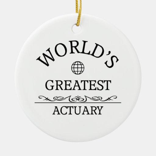 World's greatest Actuary Christmas Tree Ornaments