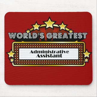 World's Greatest Administrative Assistant Mouse Pad