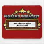 World's Greatest Administrative Assistant Mouse Pads