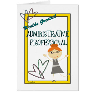 Worlds Greatest Administrative Professional Greeting Card