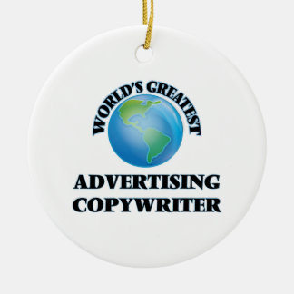 World's Greatest Advertising Copywriter Christmas Tree Ornaments