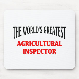 World's Greatest Agricultural Inspector Mouse Pad
