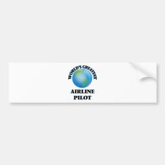 World's Greatest Airline Pilot Bumper Sticker