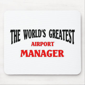 World's Greatest Airport Manager Mouse Pad