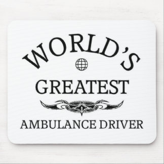 World's greatest Ambulance Driver Mouse Pad