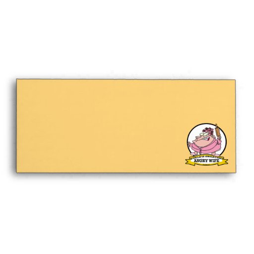 WORLDS GREATEST ANGRY WIFE CARTOON ENVELOPE
