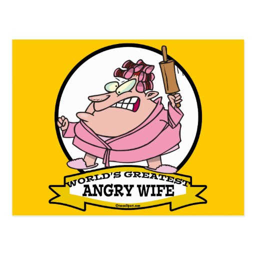 WORLDS GREATEST ANGRY WIFE CARTOON POST CARDS