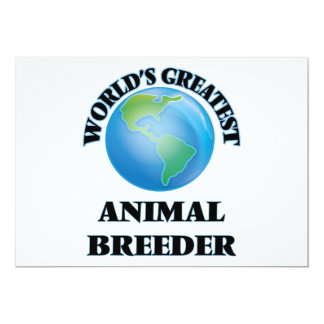 World's Greatest Animal Breeder 5x7 Paper Invitation Card