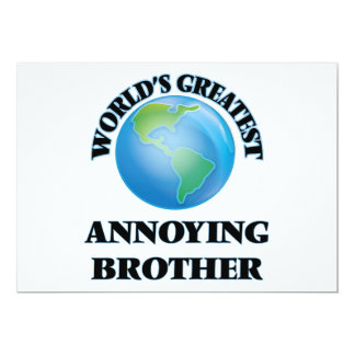World's Greatest Annoying Brother 5x7 Paper Invitation Card
