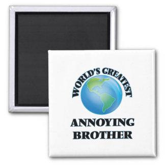 World's Greatest Annoying Brother Fridge Magnets